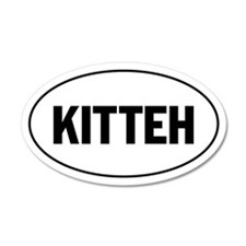 KITTEH - lolspeak 35x21 Oval Wall Peel