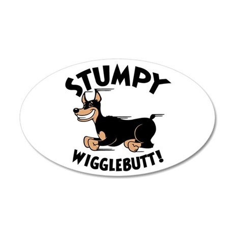 Stumpy Wigglebutt! 20x12 Oval Wall Peel