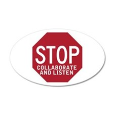 Stop Collaborate Listen 20x12 Oval Wall Peel