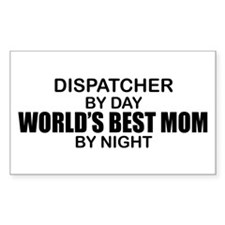 World's Best Mom - Dispatcher Decal