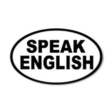 Speak English 20x12 Oval Wall Peel