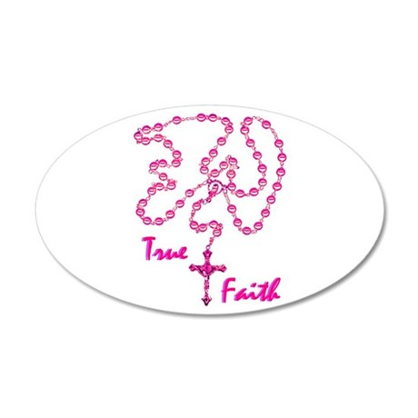 True Faith 35x21 Oval Wall Peel