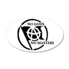 NO GODS NO MASTERS 20x12 Oval Wall Peel
