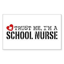 Trust Me I'm A School Nurse Decal