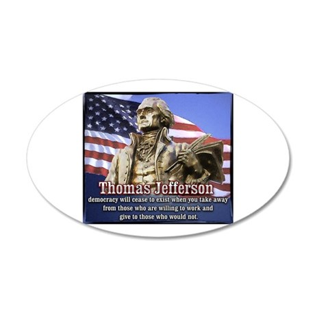 Thomas Jefferson quotes 20x12 Oval Wall Peel