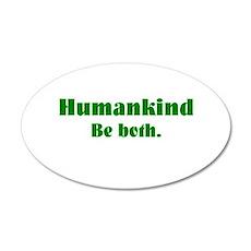 Human Kind 20x12 Oval Wall Peel