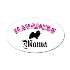 Havanese Mama 20x12 Oval Wall Peel