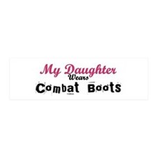 My Daughter Wears Combat Boot 20x6 Wall Peel