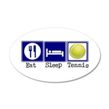 Eat, Sleep, Tennis 35x21 Oval Wall Peel