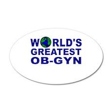 World's Greatest OB-GYN 20x12 Oval Wall Peel
