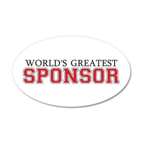 World's Greatest Sponsor 35x21 Oval Wall Peel