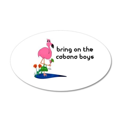 Bring on the cabana boys Flamingo 20x12 Oval Wall