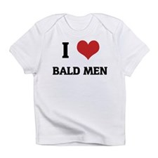 I Love Bald Men Creeper Infant T-Shirt