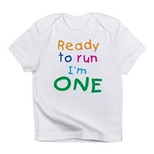 Ready to run I'm One Creeper Infant T-Shirt