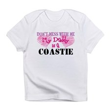 Don't Mess With Me! Infant T-Shirt