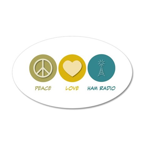 Peace Love Ham Radio 20x12 Oval Wall Peel