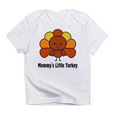 Mommy's Litttle Turkey Infant T-Shirt