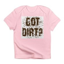 Got Dirt? Dirty motorcycle saying Bodysui Infant T