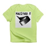 MacGyver It. Funny duct tape Infant T-Shirt
