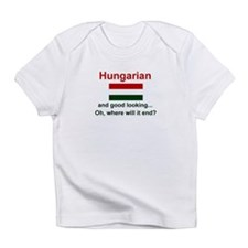 Good Looking Hungarian Infant T-Shirt