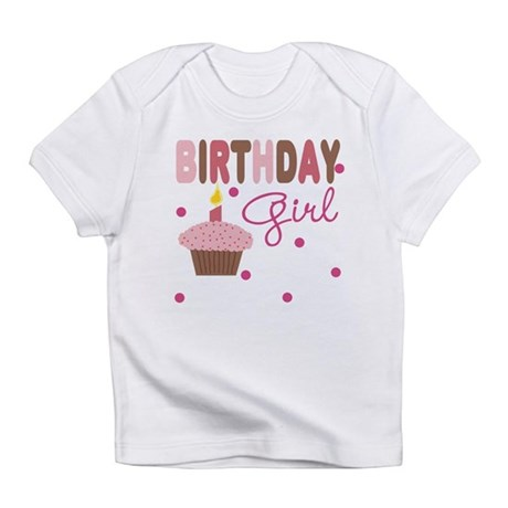 Birthday Girl Cupcake Baby Infant T-Shirt