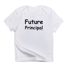 future Principal Infant T-Shirt