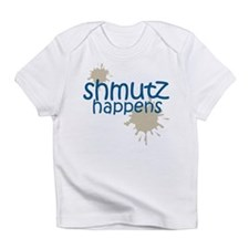 shmutz happens Infant T-Shirt