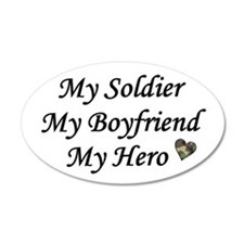 My Boyfriend, My Soldier, My 20x12 Oval Wall Peel