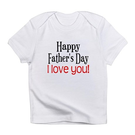 Happy Father's Day Infant T-Shirt