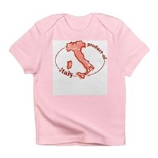 """""""Product of Italy"""" Infant T-Shirt"""