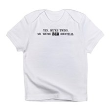 Yes, we're twins Infant T-Shirt