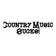 Country Music Sucks 36x11 Wall Peel