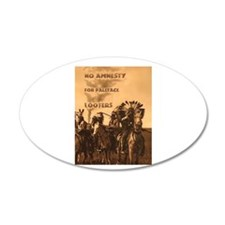 No Amnesty...for Paleface Loo 20x12 Oval Wall Peel