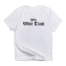50% White Trash Creeper Infant T-Shirt