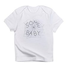 Some Baby Infant T-Shirt