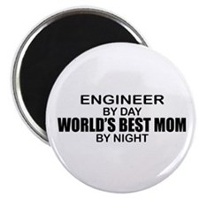 World's Best Mom - ENGINEER Magnet