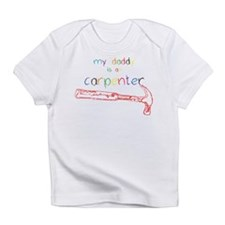 My Daddy-Carpenter Infant T-Shirt