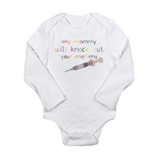 Knockout Mommy Long Sleeve Infant Bodysuit