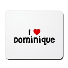 I * Dominique Mousepad