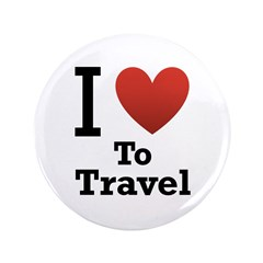 "I Love To Travel 3.5"" Button"