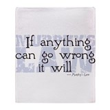 Murphy's Law V-II Throw Blanket