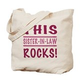 This Sister-In-Law Rocks Tote Bag