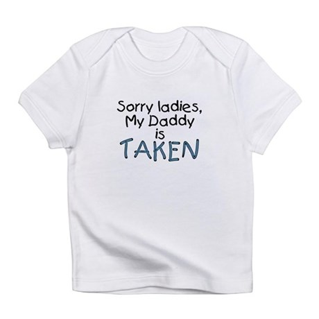 Sorry ladies, my Daddy is taken Creeper Infant T-S