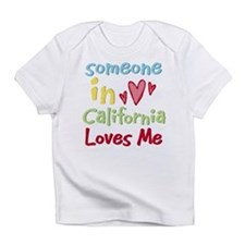 Someone in California Loves Me Infant T-Shirt