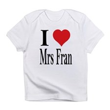 I Heart Mrs Fran Onesie Infant T-Shirt