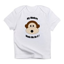 My Monkey Made Me Do It! Infant T-Shirt