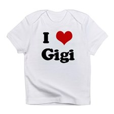 I Love Gigi Infant T-Shirt