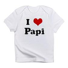 I Love Papi Infant T-Shirt