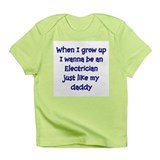 I Wanna Be An Electrician Infant T-Shirt