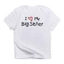 I Love My Big Sister Infant T-Shirt